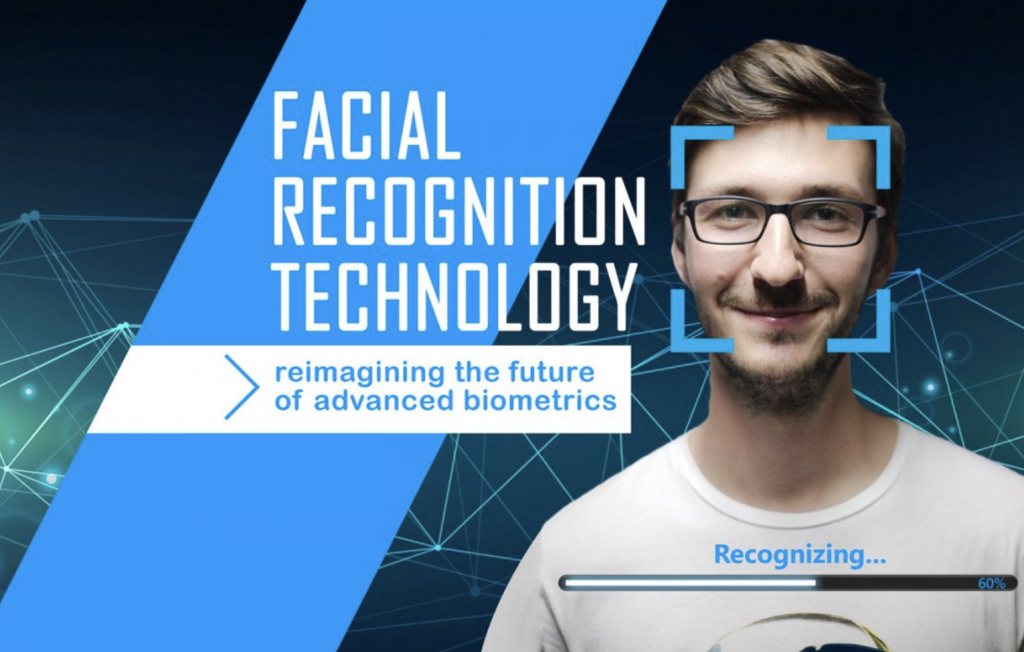 Facial Recognition Technology – reimagining the future of advanced biometrics